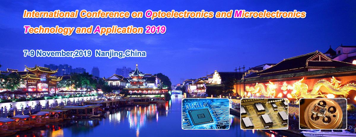 2019 国际光电子与微电子技术及应用大会